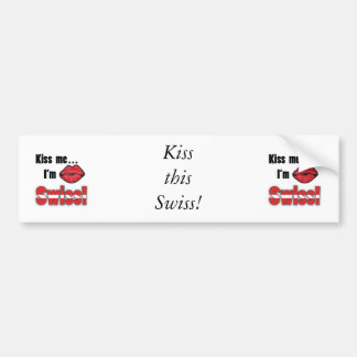 Embrassez-moi que je suis suisse autocollant pour voiture