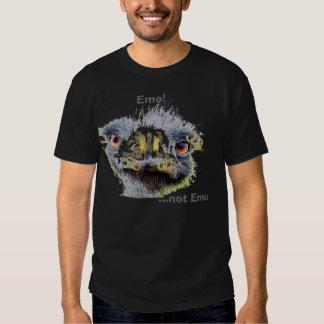 Emo ! ,… pas émeu tee-shirt
