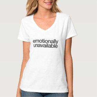 emotional nicht verfügbar T-Shirt