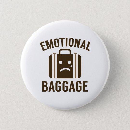 Emotionales Gepäck Runder Button 5,1 Cm