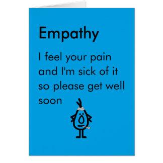 Empathie - ein lustiges erhalten wohles Gedicht Karte