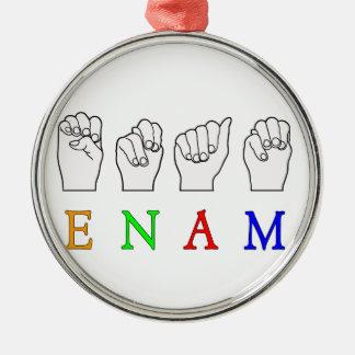 ENAM FINGERSPELLED ASL NAMENSzeichen Rundes Silberfarbenes Ornament