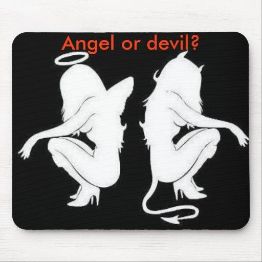 Engel oder Teufel? mousepad