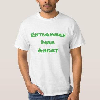 Entgehen Sie Ihrem anxie auf Deutsch T-Shirt