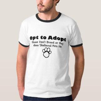Entscheiden Sie zu adoptieren T-Shirt