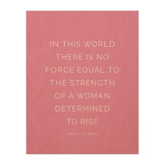 Entschlossene Frauen-inspirierend Holzleinwand