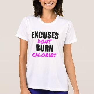 ENTSCHULDIGUNGEN BRENNEN NICHT KALORIEN T-Shirt