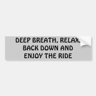 Entspannen Sie sich, Atem, Rückseite unten, Autoaufkleber