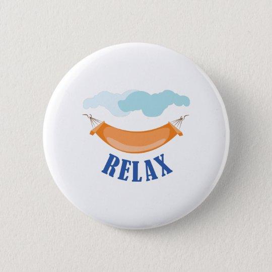 Entspannen Sie sich Runder Button 5,7 Cm