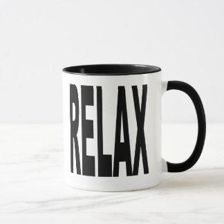 Entspannen Sie sich Tasse