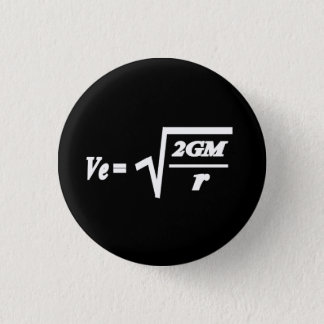 Entweichen-Geschwindigkeitsformel Runder Button 3,2 Cm