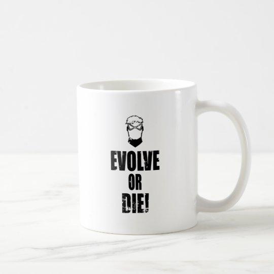 Entwickeln Sie oder die! Tasse