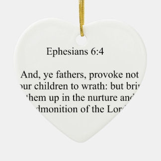 Ephesians 6:4 keramik ornament