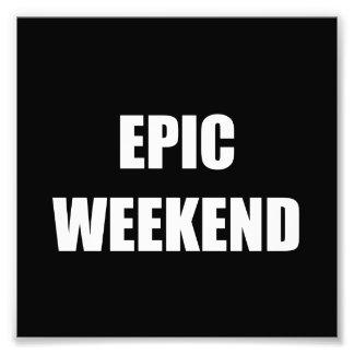 Episches Wochenende Fotodruck