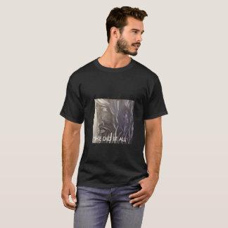 """""""ER TAT ES ALLE"""" T - SHIRT-URSPRÜNGLICHE KUNST T-Shirt"""