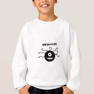 Erblicken Sie Sweatshirt