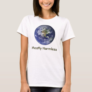 Erde - größtenteils harmlos T-Shirt