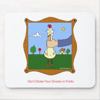 Erdrosseln Sie nicht Ihr Huhn Mousepad