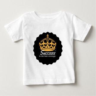 Erfolg ist das beste Rache-Motto Baby T-shirt