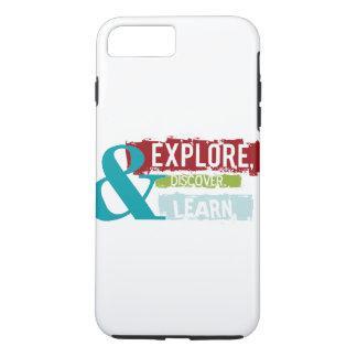 """""""erforschen Sie entdecken lernen"""" Telefonkasten iPhone 7 Plus Hülle"""