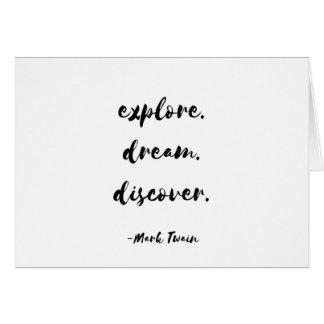 Erforschen Sie. Traum. Entdecken Sie. - Mark Twain Karte