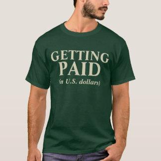 Erhalten gezahlt T-Shirt