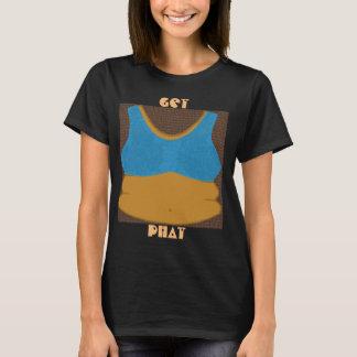 Erhalten Sie Phat T-Shirt