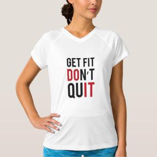 Erhalten Sie Sitz verlassen nicht Fitness-Spitze T-Shirt