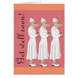 Erhalten Sie wohle bald - Krankenschwesterparade! Karte