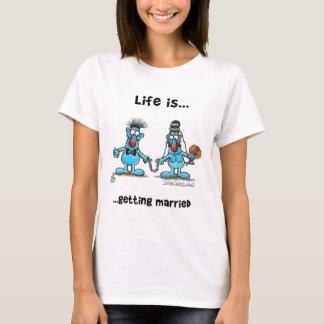 Erhalten verheiratet T-Shirt