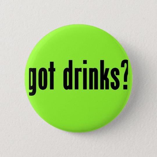 erhaltene Getränke? Runder Button 5,7 Cm