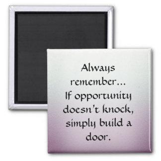 Errichten Sie eine Tür Quadratischer Magnet