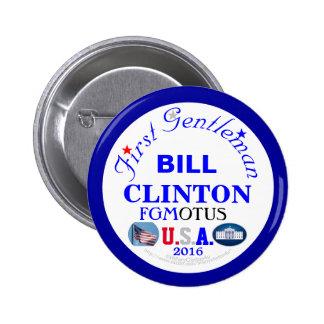 Erster Herr BILL CLINTONS des USA Runder Button 5,1 Cm