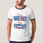 Erstes Brexit dann Frexit - - T-Shirt