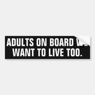 Erwachsene, an Bord, das wir wollen, um auch zu Autoaufkleber