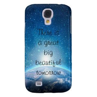 Es gibt ein großes großes schönes Morgenzitat Galaxy S4 Hülle