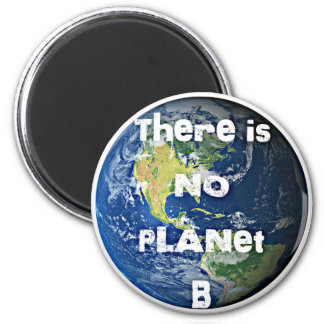"""Es gibt keine Magneten des Planeten-""""B"""" Runder Magnet 5,1 Cm"""