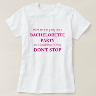 Es gibt nicht kein Party wie T-Shirt