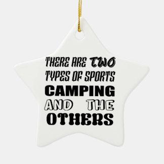 Es gibt zwei Arten Sport-Camping und -andere Keramik Stern-Ornament