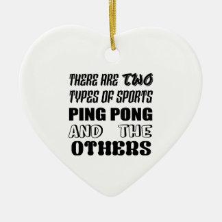 Es gibt zwei Arten Sport Klingelnpong und -andere Keramik Herz-Ornament