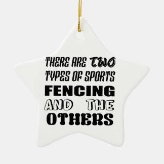 Es gibt zwei Arten Sportfechten und -andere Keramik Stern-Ornament