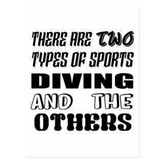 Es gibt zwei Arten Sporttauchen und -anderen Postkarte