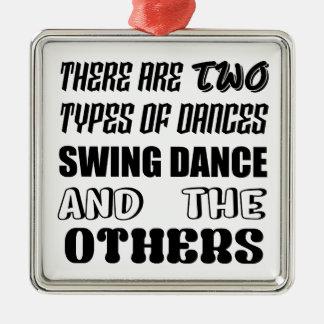 Es gibt zwei Arten Tanz-Schwingen Tanz und othe Quadratisches Silberfarbenes Ornament
