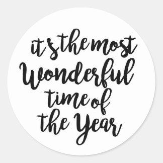 Es ist die wunderbarste Zeit des Jahres Runder Aufkleber