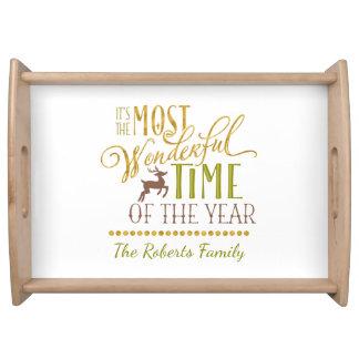 """""""Es ist die wunderbarste Zeit des Jahres """" Serviertablett"""