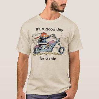 Es ist ein guter Tag für ein FahrShirt T-Shirt