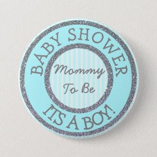 Es ist ein Junge, die Mamma, zum Babyparty-Knopf Runder Button 7,6 Cm