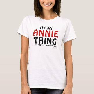 Es ist eine Annie-Sache, die Sie nicht verstehen T-Shirt