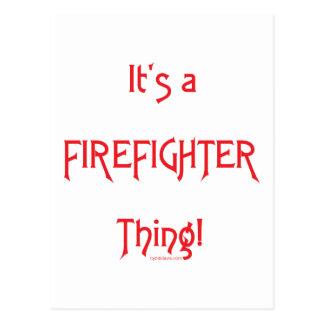 Es ist eine Feuerwehrmann-Sache! Postkarte