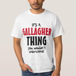 Es ist eine Gallagher Sache, die Sie nicht T-Shirt